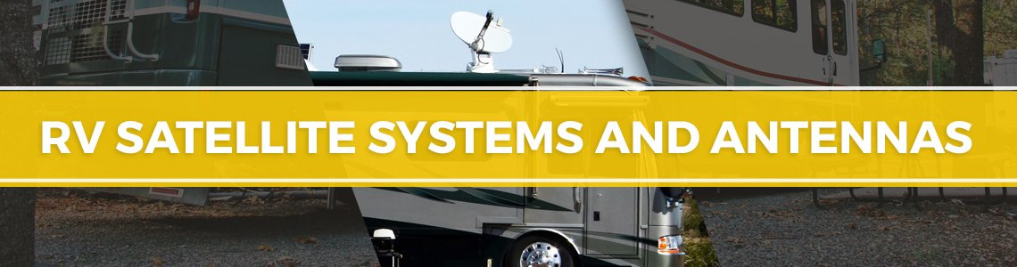 RV Satellite Systems and Antennas